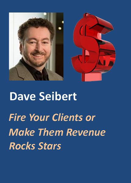 Fire Your Clients - Or Make Them Revenue Rockstars